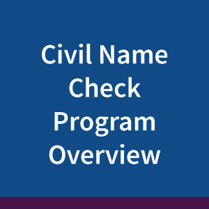civil-name-check-program-overview2