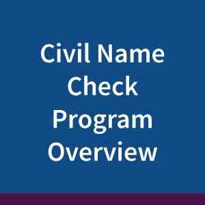 civil-name-check-program-overview2
